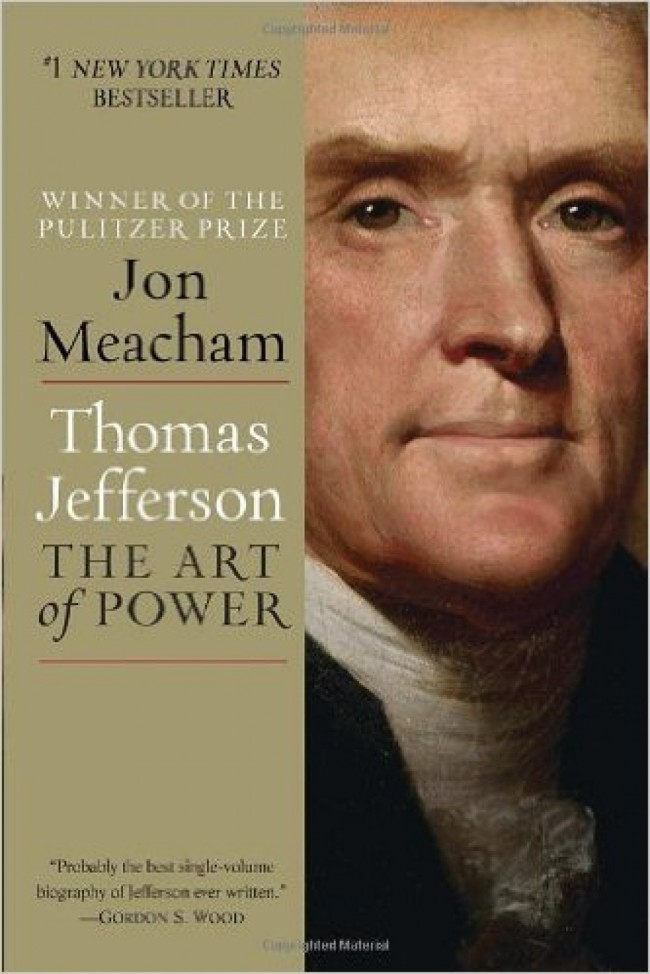 "Jon Meacham's ""The Art of Power"" will put you in Jefferson's shoes (Photo via Amazon)"