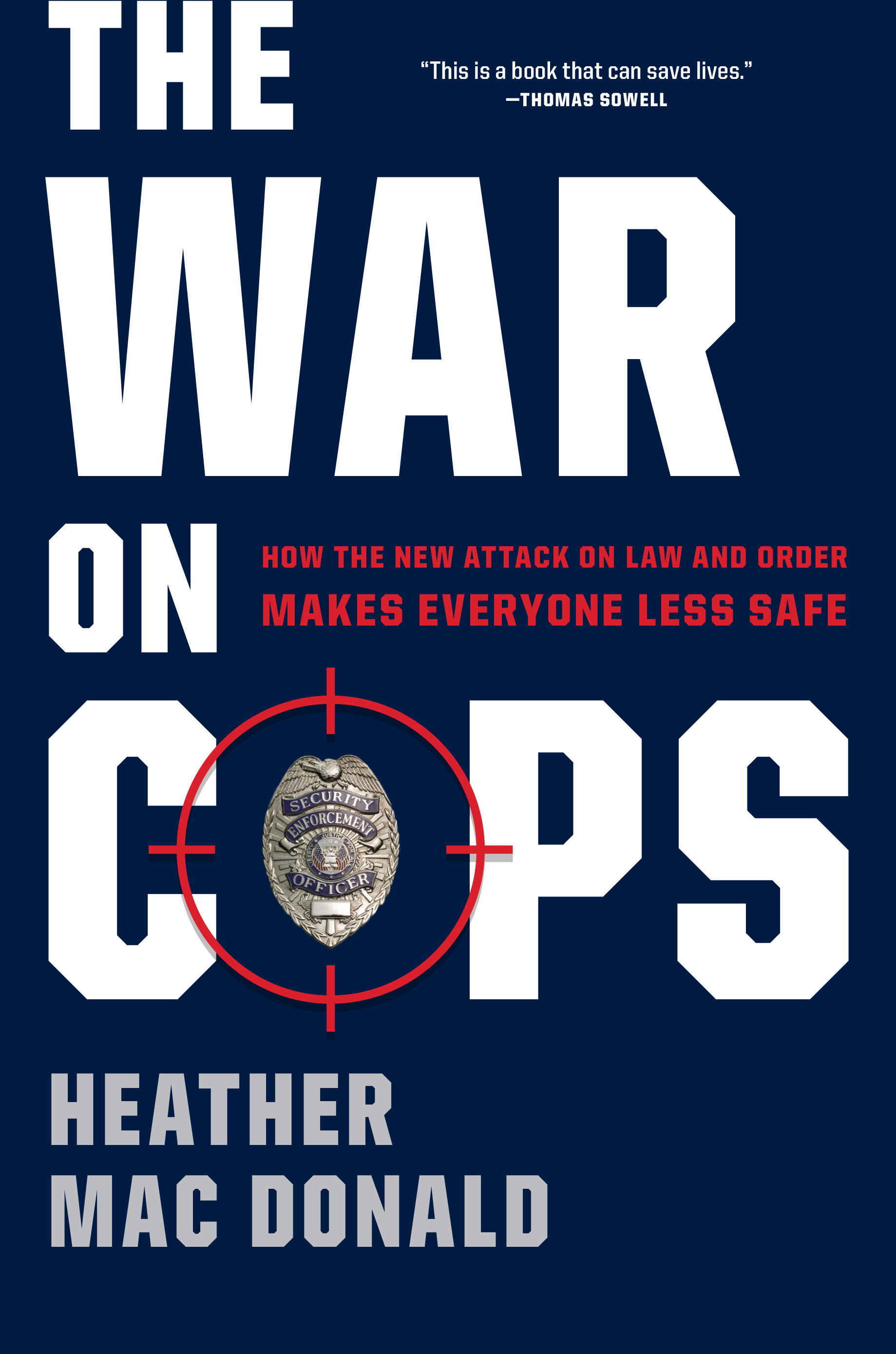 The War on Cops book cover (Courtesy of Heather Mac Donald)