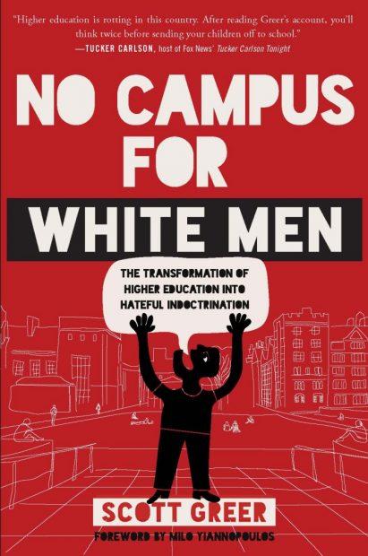 'No Campus For White Men'
