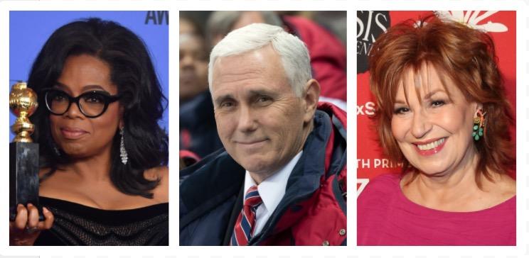 Oprah Winfrey, Mike Pence, Joy Behar (Getty Images)
