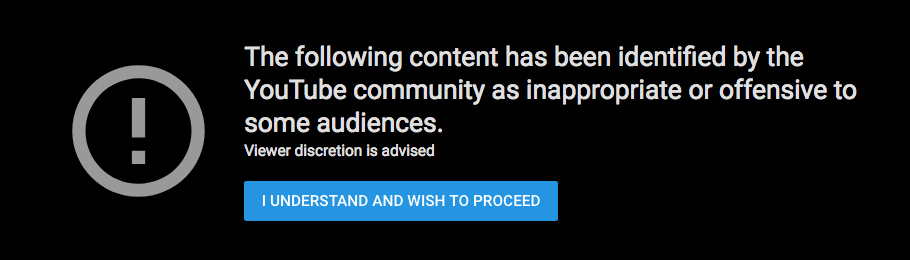 "Message greeting users of possible ""offensive"" content. (Screenshot: YouTube)"